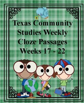 Texas Community Studies Weekly Weeks 17 - 22 Cloze Passages