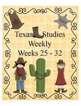 Texas Studies Weekly Weeks 25 - 32 Cloze Passages