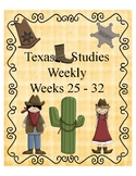 Texas Studies Weekly Weeks 25 - 32 Cloze Passages