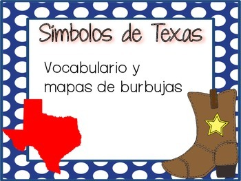 Texas Symbols Vocabulary and Bubble Maps (SPANISH)