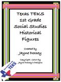 Texas TEKS 1st Grade Historical Figures