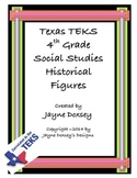 Texas TEKS 4th Grade Historical Figures