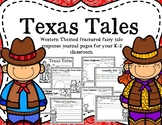 Texas Tales--Western Fairy Tales Response Journal for K-2