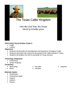 Texas- The texas cattle kingdom- 4th grade TEKS