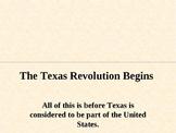 Texas- The texas revolution begins- 4th grade TEKS