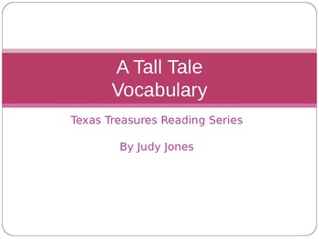 Texas Treasures: A Tall Tale Vocabulary