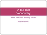 Texas Treasures: A Tall Tale Vocabulary