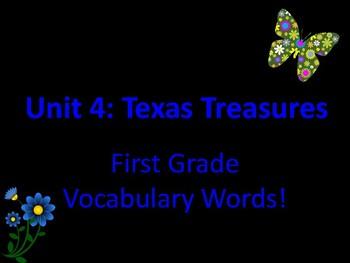Texas Treasures First Grade Vocabulary Unit 4
