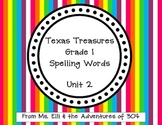 Texas Treasures Grade 1 Spelling Words - Unit 2