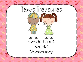Texas Treasures Grade 1 Unit 1 Lesson 1 Resources