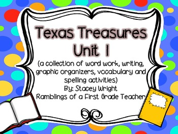 Texas Treasures Unit 1 Collection of Activities