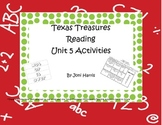 Texas Treasures Unit 5 Reading and Spelling Activities