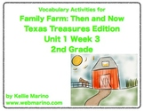 Texas Treasures Vocabulary Activities for Family Farm: Now and Then