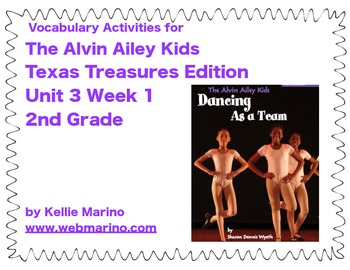 Texas Treasures Vocabulary Activities for The Alvin Ailey Kids:Dancing as a Team