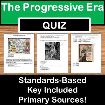 The Progressive Era Quiz -Texas US History STAAR Prep