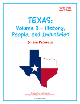 Texas: Volume 3 - History, People, and Industries
