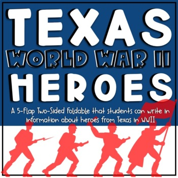 Texas World War II Heroes