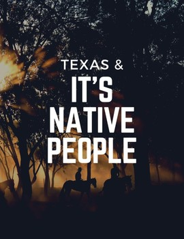 Texas and it's Native People