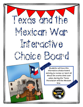 Texas and the Mexican War Interactive Choice Board