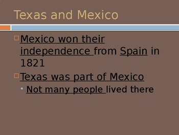 The Nation Grows - Texas and the War with Mexico PowerPoint