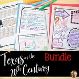Texas in the 20th Century Bundle for Texas History 7th Grade