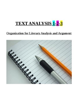 Text Analysis 1-2-3: Organization for Literary Analysis and Argument