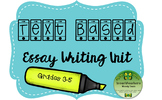 Text Based Essay Writing Unit Grades 3-5