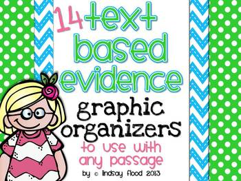 Text Based Evidence Graphic Organizers