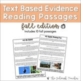 Text Based Evidence Reading Passages - Fall (Incl. Distanc