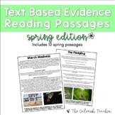 Text Based Evidence Reading Passages - Spring (Incl. Dista