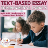 Text-Based Informational Essay Writing Prompt | Environmen