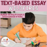 Text-Based Informational Essay Writing Prompt | Wildfires