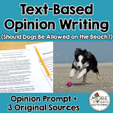 Text-Based Opinion Writing Practice (Should Dogs Be Allowed on the Beach?)