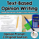 Text-Based Opinion Writing Practice (Should Elementary Students Have Homework?)