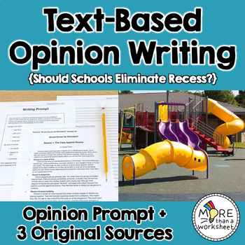 Text-Based Opinion Writing Practice (Should Schools Eliminate Recess?)