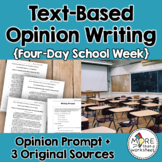 Text-Based Opinion Writing Practice (Should Schools Switch to a Four-Day Week?)