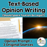 Text-Based Opinion Writing Practice (Should Space Tourism Be Legal?)