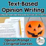 Text-Based Opinion Writing Practice (Should Teens Be Allowed to Trick-or-Treat?)