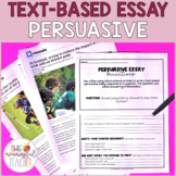 Text-Based Persuasive Essay Writing Prompt (Text-Dependent