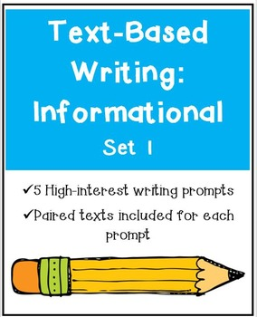 Text-Based Writing: Informational Set 1