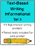 Text-Based Writing: Informational Set 3