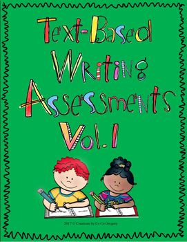 Text-Based Writing Performance Task or Writing in Response to a Text Vol. 1