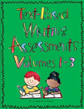 Text-Based Writing Performance Task or Writing in Response to a Text Vol. 1-3