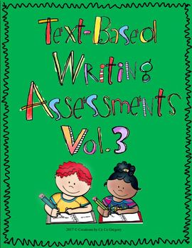 Text-Based Writing Performance Task or Writing in Response to a Text Vol. 3