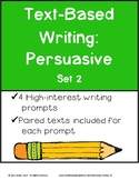 Text-Based Writing: Persuasive Set 2