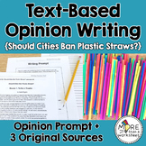 Text-Based Opinion Writing Practice (Plastic Straw Ban)