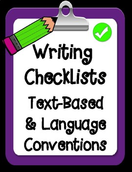 Text Based and Language Conventions Student Friendly Writing Checklists