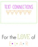 Text Connections BUNDLE!
