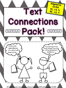 Text Connections Pack!{Text-to-Self, Text-to-Text, Text-to-World, Text-to-Media}