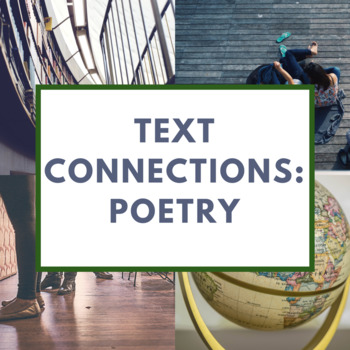 Text Connections-- Poetry